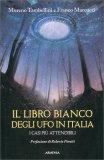 Il Libro Bianco degli Ufo in Italia - Libro