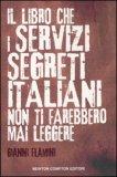 Il Libro che i Servizi Segreti Italiani non ti Farebbero mai Leggere