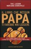Il Libro che Nessun Papa ti Farebbe mai Leggere
