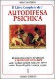 Il Libro Completo dell'Autodifesa Psichica — Libro