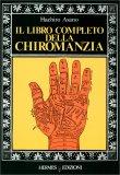 Il Libro Completo della Chiromanzia - Libro
