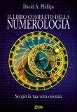Il Libro Completo della Numerologia  — Libro
