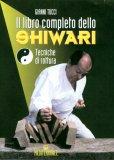 Il libro completo dello Shiwari  - Libro