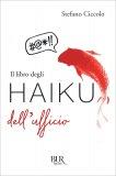 Il Libro degli Haiku dell'Ufficio - Libro