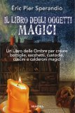 Il Libro degli Oggetti Magici - Libro