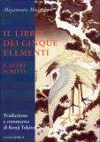 Il Libro dei Cinque Elementi e altri Scritti — Libro