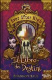Il Libro dei Destini - Ever After High