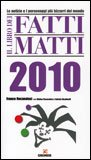 Il Libro dei Fatti Matti 2010