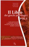 Il Libro dei Giochi Psicologici - Vol. 1