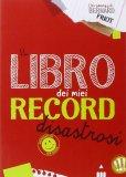 Il Libro dei Miei Record Disastrosi - Libro