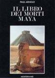 Il Libro dei Morti Maya  - Libro