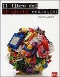 Il Libro dei Ri-Giochi Ecologici