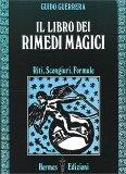 Il Libro dei Rimedi Magici - Libro
