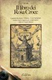 Il Libro dei Rosa Croce  - Libro