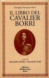 Il Libro del Cavaliere Borri  - Libro
