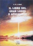 Il Libro del Gran Logos e Apocalisse - Libro