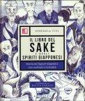 Il Libro del Sake e degli Spiriti Giapponesi — Libro