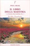 Il Libro della Maestria - Vol. 1 - Libro