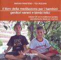 Il Libro della Meditazione per i bambini - Libro + CD