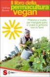Il Libro della Permacultura Vegan - Libro