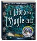 Il Libro delle Magie in 3d con Cd-Rom