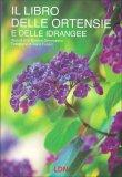 Il Libro delle Ortensie e delle Idrangee — Libro
