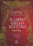 Il Libro dello Scettro - Politica - Libro