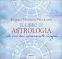Il Libro di Astrologia di cui hai Veramente Bisogno - Libro