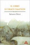 Il Libro di Draco Daatson - Parte Prima - Libro