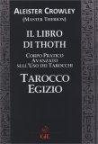 Il Libro di Thoth - Corso Pratico Avanzato sull'uso dei Tarocchi — Manuali per la divinazione