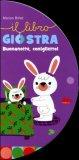 Il Libro Giostra - Buonanotte, Coniglietto!