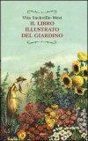 Il Libro Illustrato del Giardino  - Libro