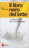 Il Libro Nero del Latte - Libro