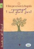 Quaderno dei Ricordi - Il Libro per Scrivere la Biografia