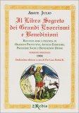 Il Libro Segreto dei Grandi Esorcismi e Benedizioni  - Libro