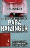 Il Libro Segreto di Papa Ratzinger  - Libro