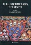 Il Libro Tibetano dei Morti - Libro