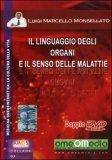 Il Linguaggio degli Organi e il Senso delle Malattie  - DVD