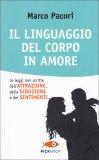 Il Linguaggio del Corpo in Amore  - Libro
