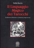 Il Linguaggio Magico dei Tarocchi  - Libro