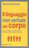 Il Linguaggio Non Verbale del Corpo - Libro