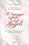 Il Linguaggio Segreto degli Angeli - Libro