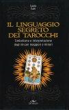 Il Linguaggio Segreto dei Tarocchi — Manuali per la divinazione