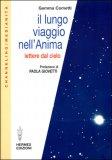 IL LUNGO VIAGGIO NELL'ANIMA — Lettere dal Cielo di Gemma Cometti
