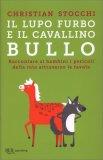 Il Lupo Furbo e il Cavallino Bullo — Libro