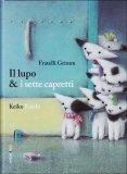 Il Lupo & I Sette Capretti  - Libro