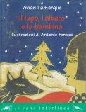 Il Lupo, l'Albero e la Bambina — Libro