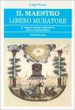 Il Maestro Libero Muratore - Libro