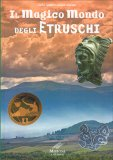 Il Magico Mondo degli Etruschi - Libro