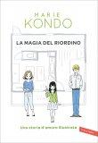Il Magico Potere del Riordino - Una Storia d'Amore Illustrata - Libro